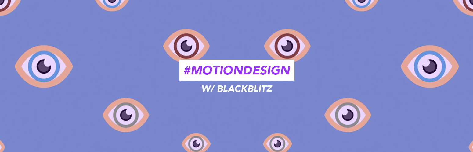 MotionDesign_w/BLACKBLITZ
